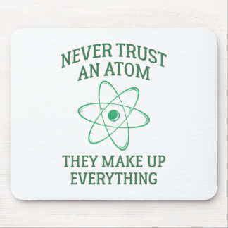 Never Trust An Atom Mouse Pad