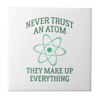 Never Trust An Atom Tile