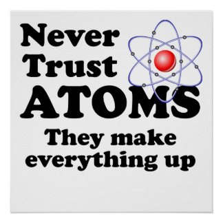 Never Trust Atoms Poster