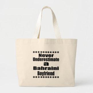 Never Underestimate A Bahraini Boyfriend Large Tote Bag