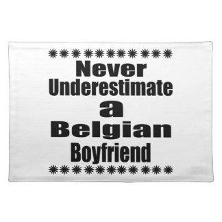 Never Underestimate A Belgian Boyfriend Placemat