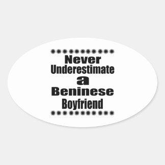 Never Underestimate A Beninese Boyfriend Oval Sticker
