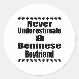 Never Underestimate A Beninese Boyfriend Round Sticker