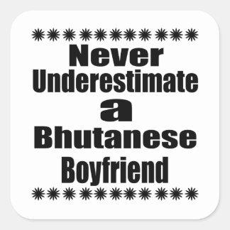 Never Underestimate A Bhutanese Boyfriend Square Sticker