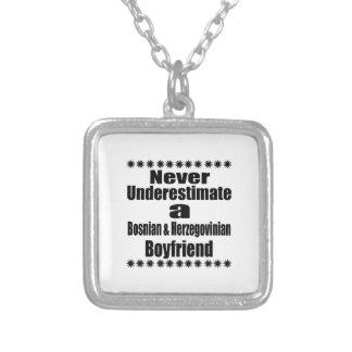 Never Underestimate A Bosnian & Herzegovinian Boyf Silver Plated Necklace