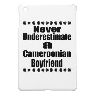 Never Underestimate A Cameroonian Boyfriend iPad Mini Cases