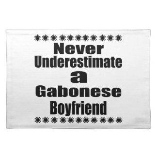 Never Underestimate A Gabonese Boyfriend Place Mat