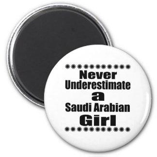 Never Underestimate A Saudi Arabian Girlfriend 2 Inch Round Magnet