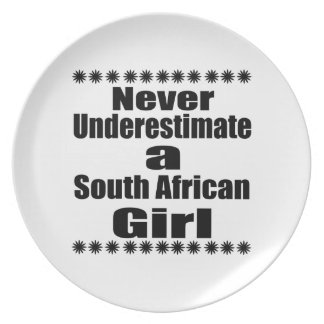 Never Underestimate A South African Girlfriend Plates
