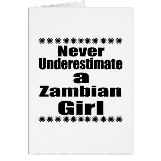 Never Underestimate A Zambian Girlfriend Card
