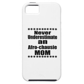 Never Underestimate Afro-chausie Mom iPhone 5 Cover