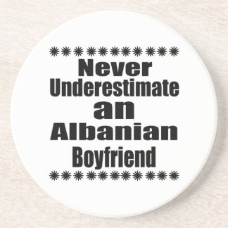 Never Underestimate An Albanian Boyfriend Drink Coaster