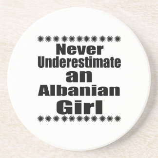 Never Underestimate An Albanian Girl Beverage Coasters