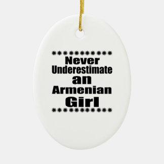 Never Underestimate An Armenian Girl Ceramic Oval Ornament