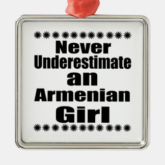 Never Underestimate An Armenian Girl Silver-Colored Square Ornament