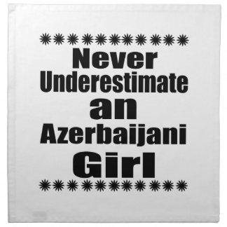 Never Underestimate An Azerbaijani Girl Napkin