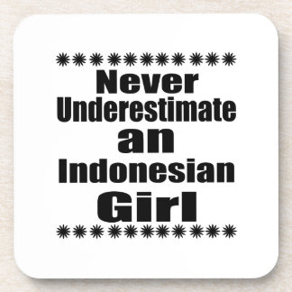Never Underestimate An Indonesian Girl Beverage Coasters