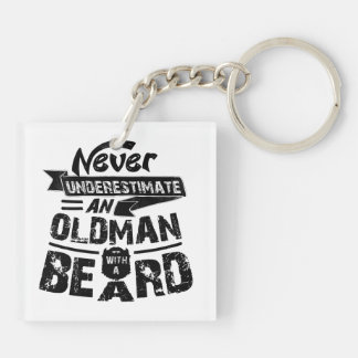 Never Underestimate an OLD MAN With a Beard Double-Sided Square Acrylic Keychain