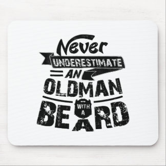 Never Underestimate an OLD MAN With a Beard Mouse Pad