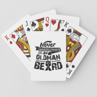 Never Underestimate an OLD MAN With a Beard Playing Cards