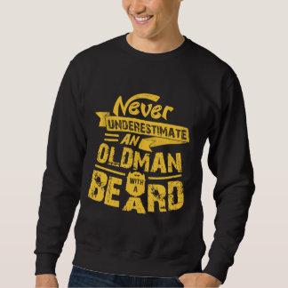 Never Underestimate an OLD MAN With a Beard Sweatshirt