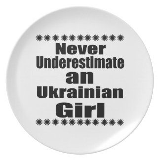 Never Underestimate An Ukrainian Girl Plate