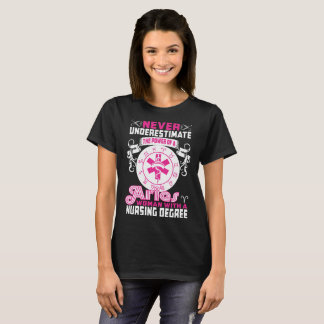 Never Underestimate Aries Woman With Nursing Tees
