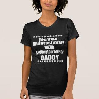 Never Underestimate Bedlington Terrier Daddy T-Shirt
