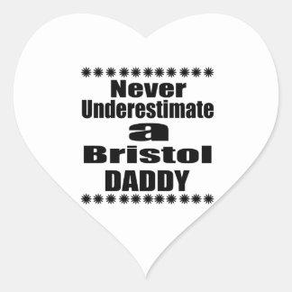 Never Underestimate Bristol Daddy Heart Sticker