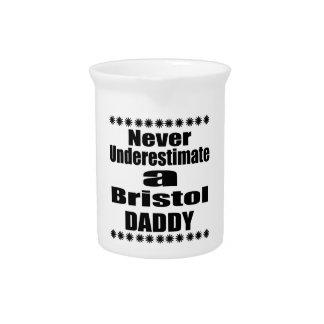 Never Underestimate Bristol Daddy Pitcher