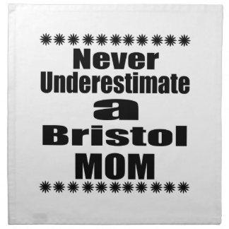 Never Underestimate Bristol  Mom Napkin