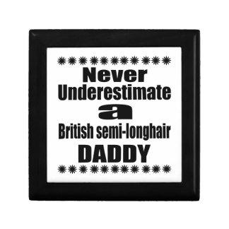 Never Underestimate British semi-longhair Daddy Gift Box