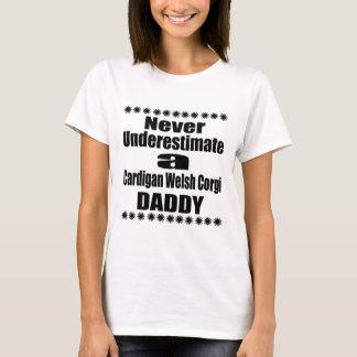 Never Underestimate Cardigan Welsh Corgi Daddy T-Shirt
