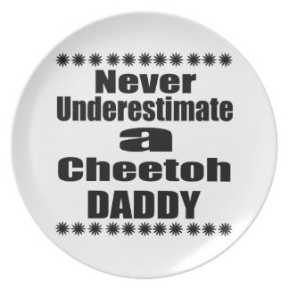 Never Underestimate Cheetoh Daddy Plate