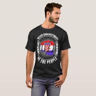 Never Underestimate Croatian We The People Tshirt