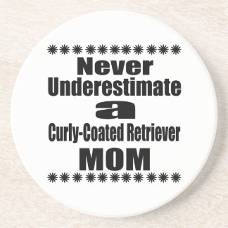 Never Underestimate Curly-Coated Retriever  Mom Coaster