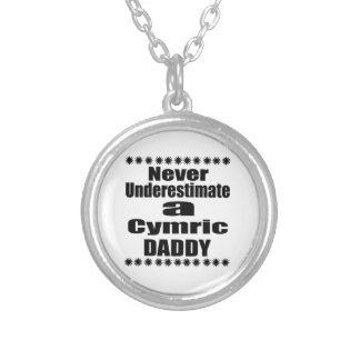 Never Underestimate Cymric Daddy Silver Plated Necklace