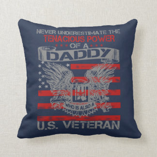 Never underestimate Daddy Throw Pillow