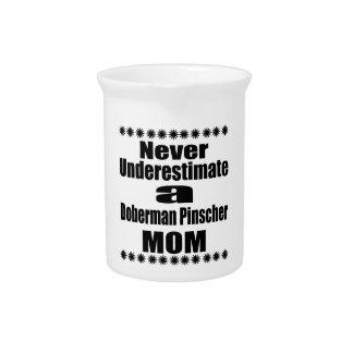 Never Underestimate Doberman Pinscher  Mom Pitcher