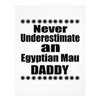 Never Underestimate Egyptian Mau Daddy Letterhead