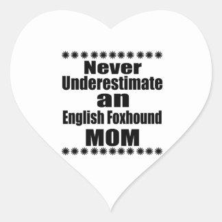 Never Underestimate English Foxhound Mom Heart Sticker