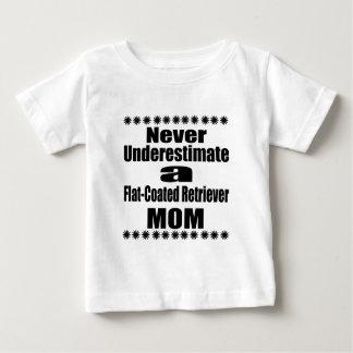 Never Underestimate Flat-Coated Retriever Mom Baby T-Shirt