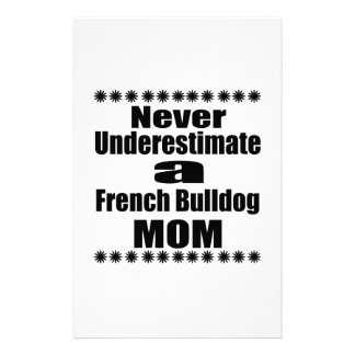 Never Underestimate French Bulldog  Mom Stationery