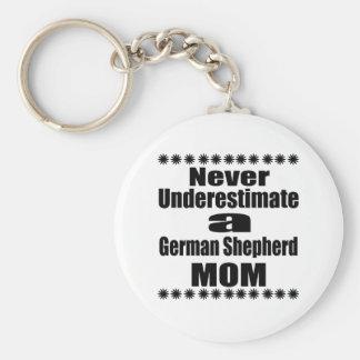 Never Underestimate German Shepherd  Mom Keychain