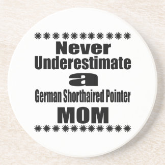 Never Underestimate German Shorthaired Pointer Mom Coaster