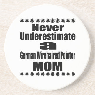 Never Underestimate German Wirehaired Pointer Mom Drink Coaster