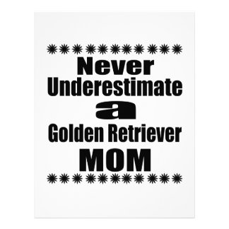 Never Underestimate Golden Retriever  Mom Letterhead