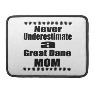 Never Underestimate Great Dane  Mom Sleeve For MacBooks