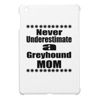 Never Underestimate Greyhound Mom iPad Mini Cover