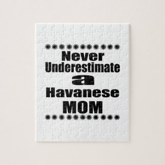Never Underestimate Havanese Mom Jigsaw Puzzle
